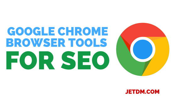 Google chrome browser tools for SEO