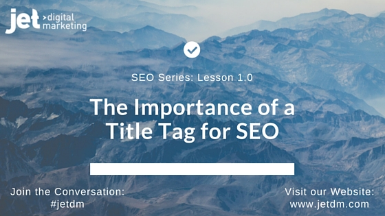 The Importance of a Title Tag for SEO